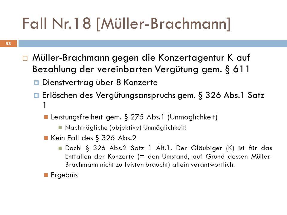 Fall Nr.18 [Müller-Brachmann]